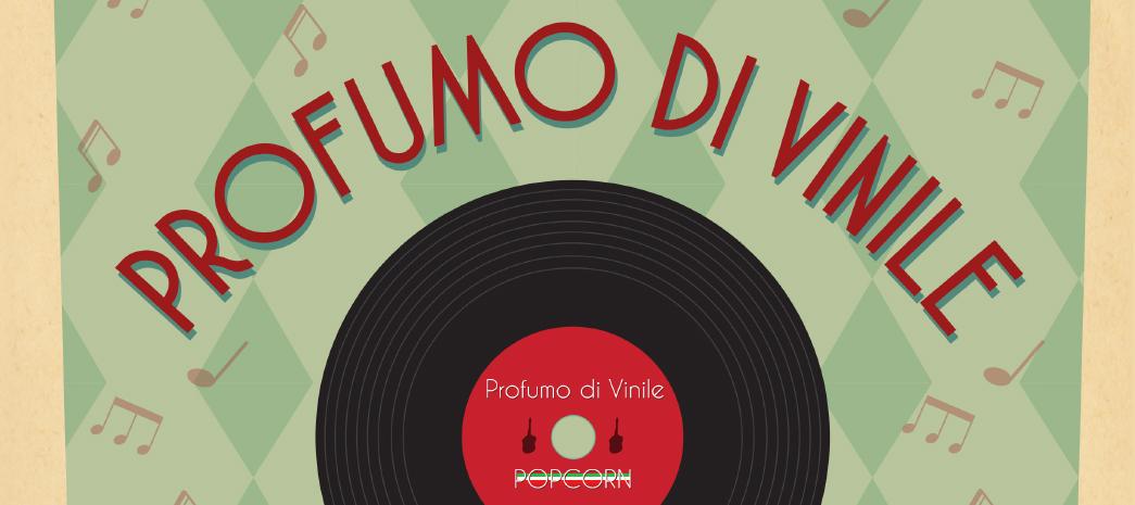 """19 marzo 2016 – Pop Corn Presenta """"Profumo di Vinile"""". Spettacolo live con musica delle band anni 60 e 70."""